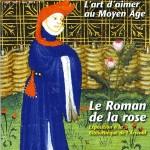 IL ROMAN DE LA ROSE SU ART DE L'ENLUMINURE
